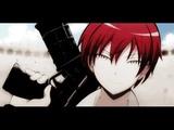 AMV Класс Убийц Ansatsu Kyoushitsu (Karma Akabane) - Герой