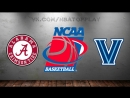 Alabama Crimson Tide vs Villanova Wildcats | 17.03.2018 | 2nd Round | NCAAM March Madness 2018 | Виасат | Viasat Sport HD RU