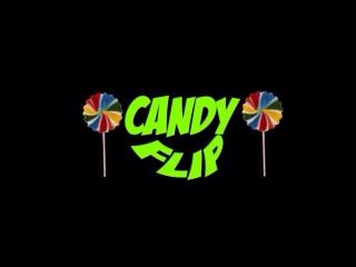 Candy Flip 6.01.18