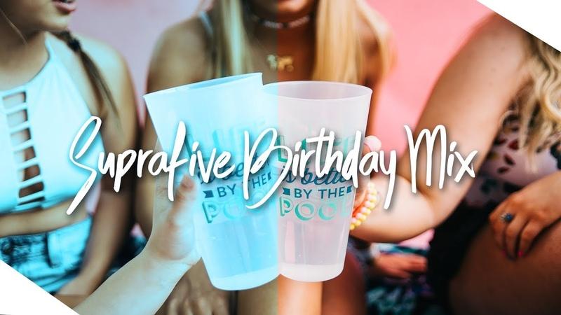 Suprafive - Birthday Mix 2018