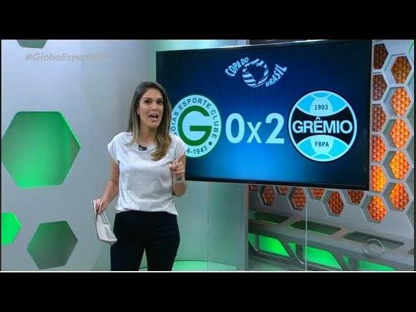 Goias 0 x 2 Grêmio - Globo Esporte 26/04