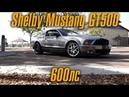 600-сильный Shelby Mustang GT500. С него началась гонка вооружений BMIRussian