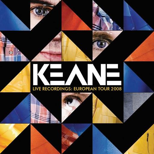 Keane альбом Live Recordings: European Tour 2008