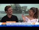 Зак и Зендая говорят о фильме «Величайший шоумен» на предаче The Today Show