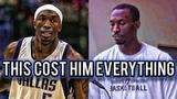 How ONE MISTAKE Ended An NBA All Star's Career!