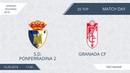 AFL18. Spain. Segunda. Day 20. S.D. Ponferradina-2 - Granada CF.