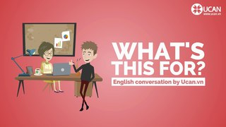 Learn English Conversation: Lesson 31. What's this for?