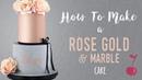 Rose( lakomkavk) Gold and Marble Cake Tutorial   How To   Cherry School