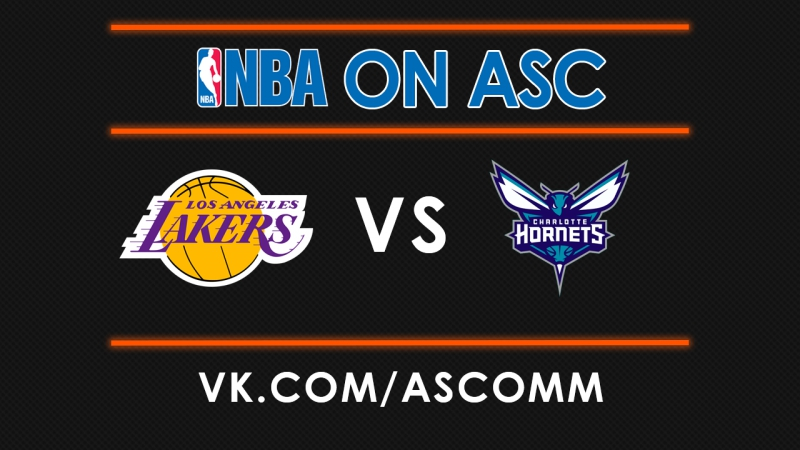 NBA | Lakers VS Hornets