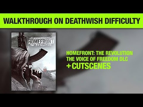Homefront The Revolution The Voice of Freedom DLC Deathwish Difficulty No Commentary