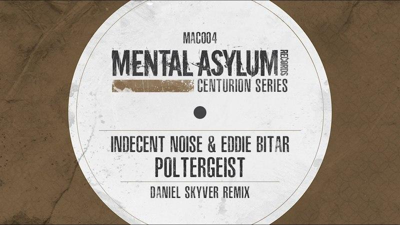 Indecent Noise Eddie Bitar - Poltergeist (Daniel Skyver Remix)