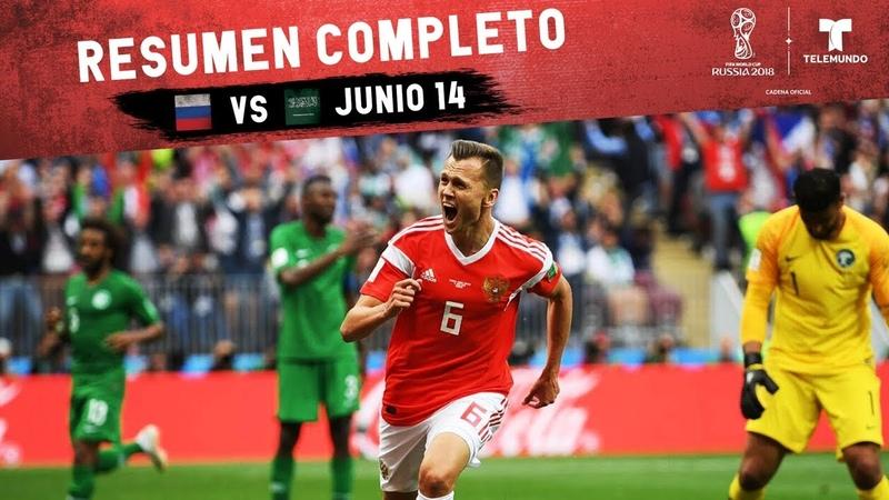 Rusia vs Arabia Saudí Resumen Completo Junio 14 Copa Mundial FIFA Rusia 2018 Telemundo