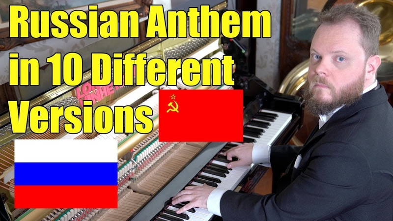 Russian Anthem in 10 Different Versions
