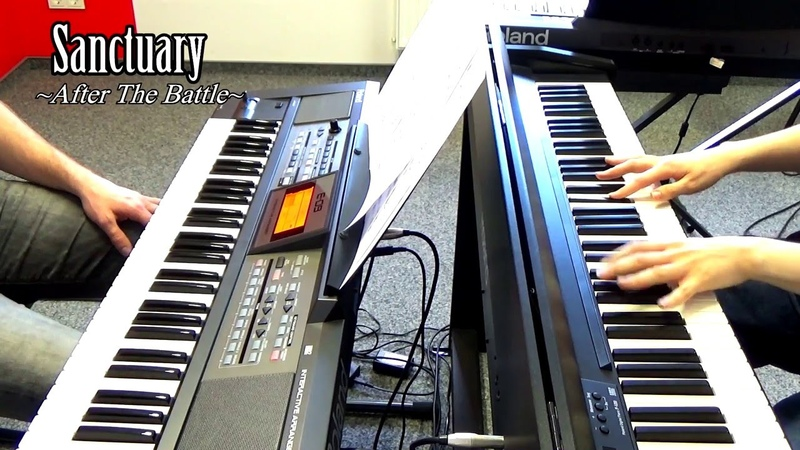 Sanctuary ~After The Battle~ on Piano [Duett] from KINGDOM HEARTS II (Own Arrangement)