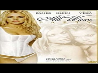 Francis Locke - All Wives Party  2004 Briana Banks, Heidi Klein, Mindy Vega