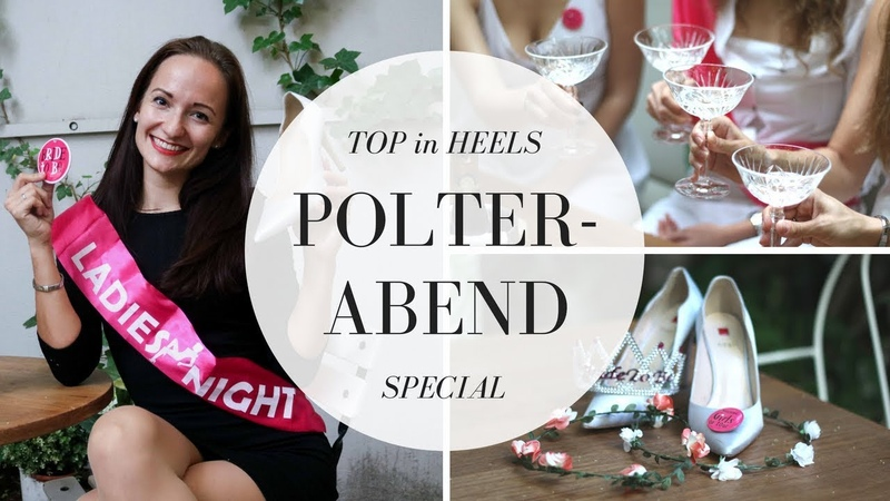 Die perfekte Bachelorette Party - Poltern in HIGH HEELS