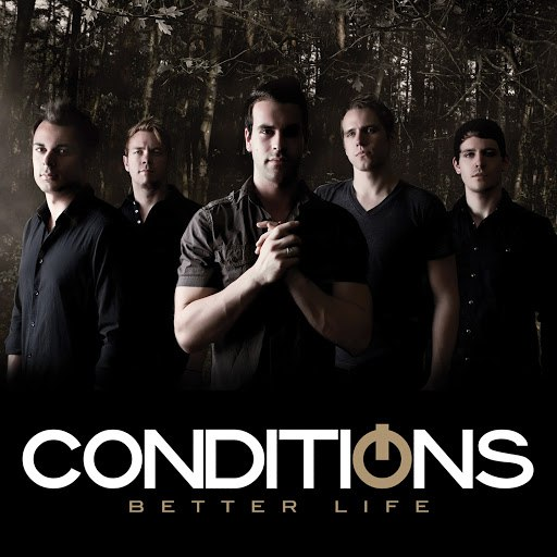 Conditions альбом Better Life