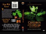 Children of the Corn 666 Isaac's Return Дети кукурузы 666 Айзек вернулся (1999)
