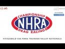 NHRA Drag Racing Championship, Этап 11 - Fitzgerald USA NHRA Thunder Valley Nationals, 17.06.2018 545TV, A21 Network