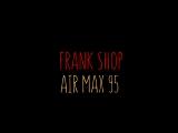 AIR MAX 95 (GOLD&BLACK) FRANK SHOP