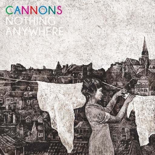 Cannons альбом Nothing Anywhere