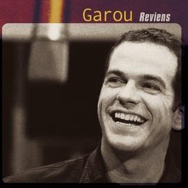 Garou альбом Reviens