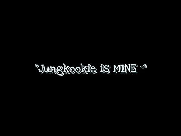 Jikook / Kookmin 지국민 【Jungkookie is MINE】