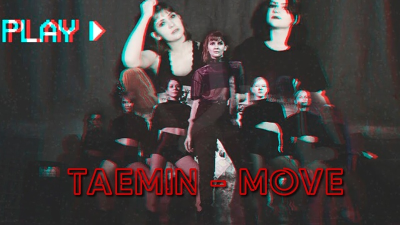 TAEMIN 태민 MOVE 1 dance cover by GROM (from Russia)