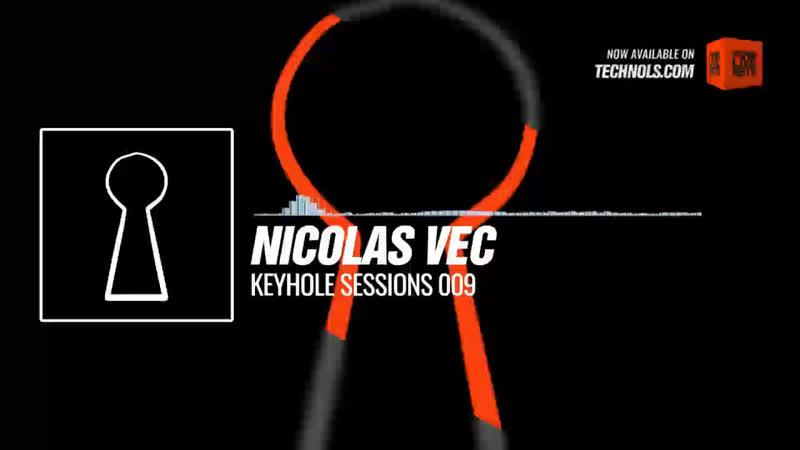 Nicolas Vec - Keyhole Sessions 009 Periscope Techno music