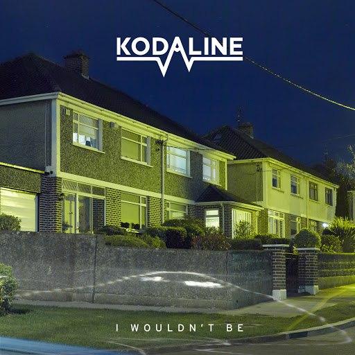 Kodaline альбом I Wouldn't Be - EP