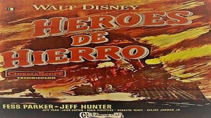 Héroes de hierro(1956)
