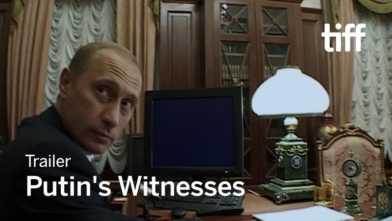 PUTIN'S WITNESSES Trailer   TIFF 2018