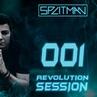 SPLITMAN - Revolution Session 001 (2018) [splitmanofficialpage]