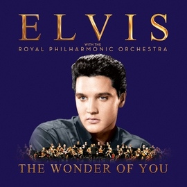 Elvis Presley альбом The Wonder of You: Elvis Presley with the Royal Philharmonic Orchestra