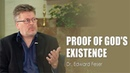 Can You Prove God Exists? —Dr. Edward Feser