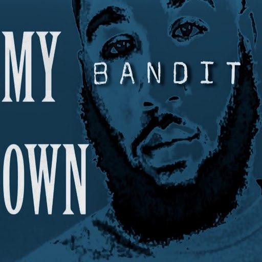 Bandit альбом My Own