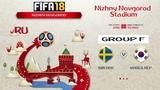 FIFA 18 Чемпионат Мира Группа F Швеция - Республика Корея Симуляция