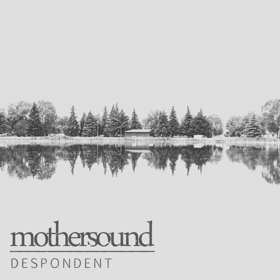 Mothersound - Despondent [single] (2017)