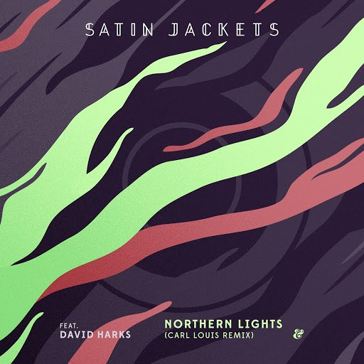 Satin Jackets альбом Northern Lights (Carl Louis Remix)