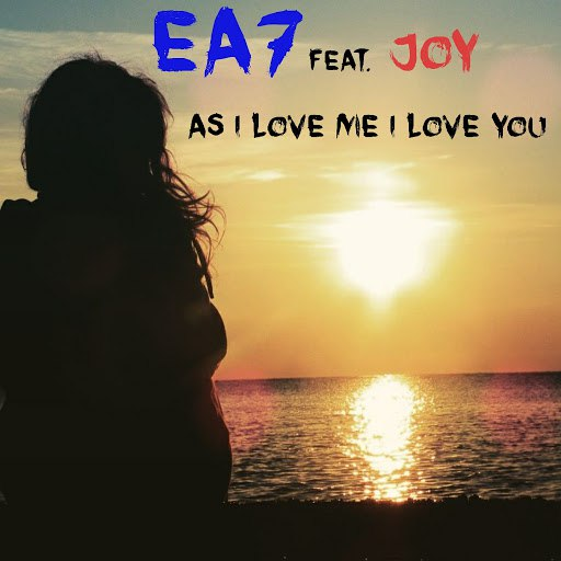 EA7 альбом As I Love Me I Love You (feat. Joy)