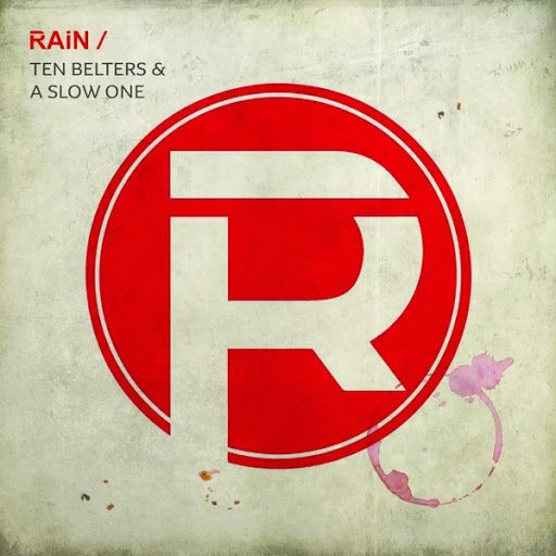 Rain альбом Ten Belters and a Slow One