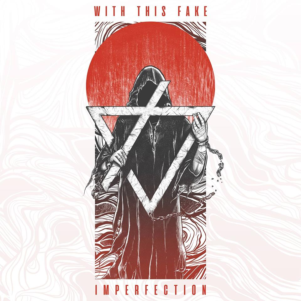 With This Fake - Imperfection [EP] (2018)