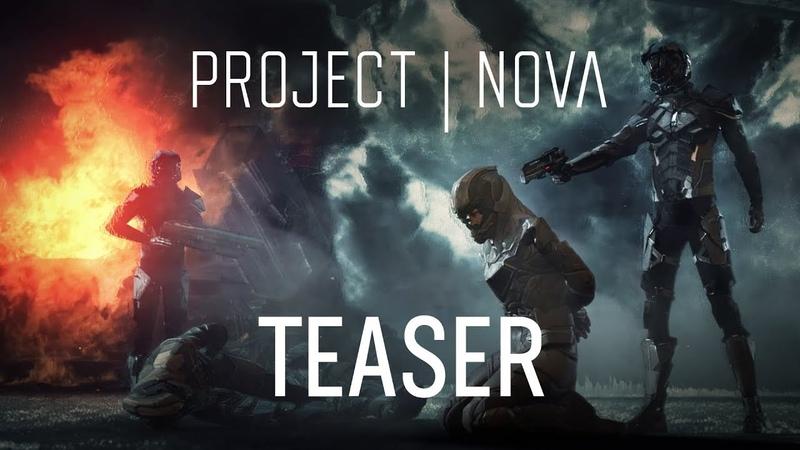 Project Nova — тизер-трейлер