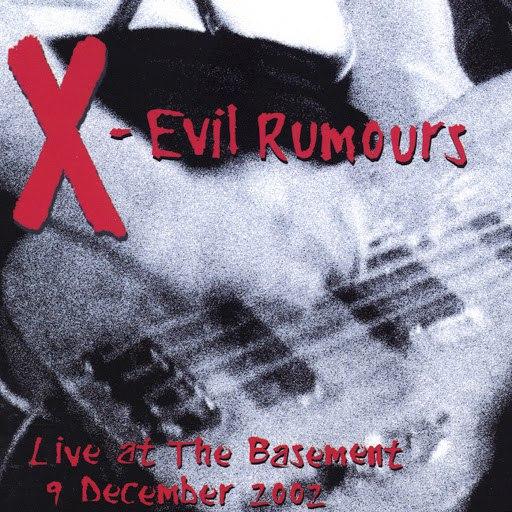 X альбом Evil Rumours (Live)