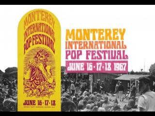 The Monterey International Pop Music Festival 1967