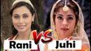 Rani Mukherjee Vs Juhi Chawla Songs Battle