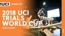 2018 UCI Trials World Cup - Berlin (GER) / Women's 20'' Final