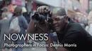 Photographers in Focus Dennis Morris
