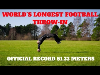Soccer Flip Throw-in GUINNESS World Record 51,33 meters | Thomas Gronnemark