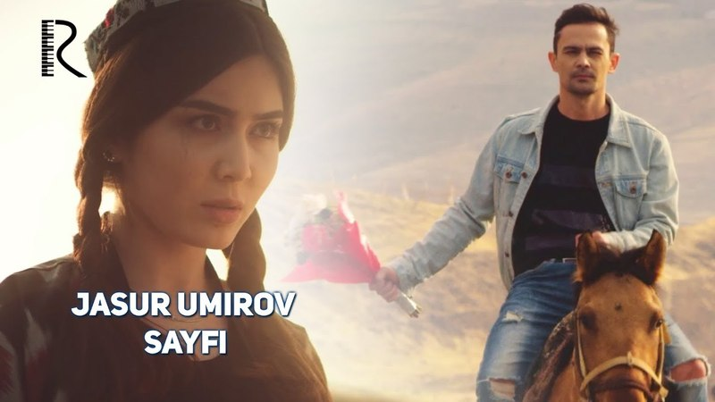Jasur Umirov - Sayfi | Жасур Умиров - Сайфи